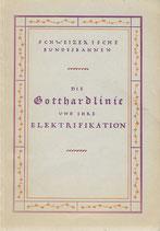 Die Gotthardlinie und ihre Elektrifikation 1925
