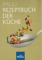 Pauli Rezeptbuch der Küche 2005