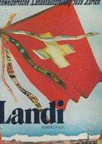 Landi  Schweizerische Landesausstellung 1939