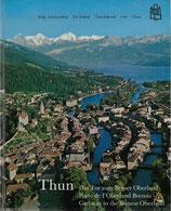 Thun - Das Tor zum Berner Oberland 1969