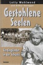 Gestohlene Seelen - Verdingkinder in der Schweiz