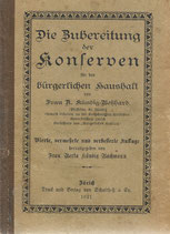 Die Zubereitung der Konserven für den bürgerlichen Haushalt 1921