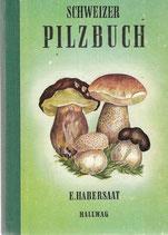 Schweizer Pilzbuch 1946