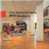 Das schweizerische PTT Museum