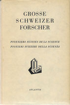 Grosse Schweizer Forscher 1941