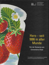 Hero - seit 1886 in aller Munde
