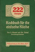222 Rezepte Kochbuch für die einfache Küche 1936
