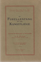 Der Forellenfang mit der Kunstfliege 1918
