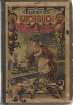 Neues und bewährtes illustriertes Kochbuch für alle 1900