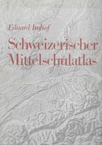 Schweizerischer Mittelschulatlas