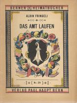 Das Amt Laufen Heimatbuch 1946