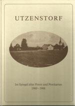 Utzenstorf Im Spiegel alter Fotos und Postkarten 1900 - 1988