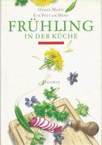 Frühling in der Küche Oskar Marti