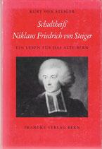 Schultheiss Niklaus Friedrich von Steiger 1729-1799