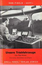 Unsere Triebfahrzeuge SBB Fibeln 1963