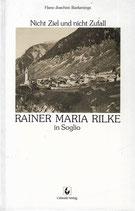 Rainer Maria Rilke in Soglio