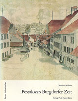 Pestalozzis Burgdorfer Zeit 1799-1804