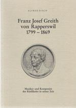 Franz Josef Greith von Rapperswil 1799-1869