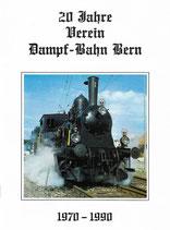 20 Jahre Verein Dampf-Bahn Bern 1970-1990