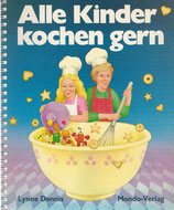 Lynne Dennis Alle Kinder kochen gern