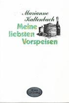 Meine liebsten Vorspeisen Marianne Kaltenbach
