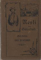 Resli der Güterbub 1891