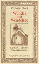 Wunder am Wendelsee