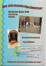 Das Jahrhunderthochwasser 1999 Berner Matte