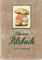 Schweizer Pilzbuch 1934