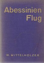 Abessinienflug Walter Mittelholzer 1934