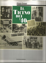 Il Ticino dei '40