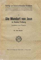 Die Mundart von Jaun im Kanton Freiburg 1917
