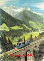 75 ans du chemin de fer Aigle-Ollon-Monthey-Champéry