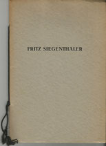 Nationalrat Fritz Siegenthaler 1872-1942