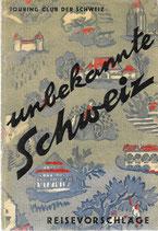 Unbekannte Schweiz 1941