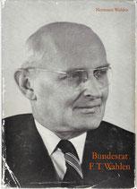Bundesrat Friedrich Traugott Wahlen