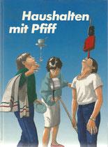 Haushalten mit Pfiff