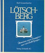 Lötschberg Memoiren eines Dampfers aus der Belle Epoque