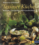 Marianne Kaltenbach Tessiner Küche