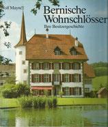 Bernische Wohnschlösser - Ihre Besitzergeschichte
