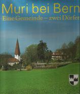 Muri bei Bern eine Gemeinde zwei Dörfer