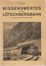 Wissenswertes von der Lötschbergbahn und den mitbetriebenen Linien 1949