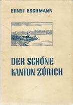 Der schöne Kanton Zürich 1935
