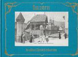 Luzern in alten Ansichtskarten