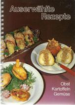Auserwählte Rezepte mit Obst, Kartoffeln und Gemüse