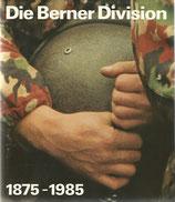 Die Berner Division 1875 – 1985