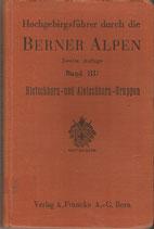 Hochgebirgsführer durch die Berner Alpen 1931
