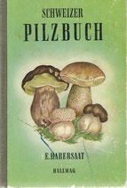 Schweizer Pilzbuch 1951