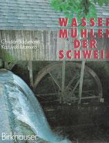 Wassermühlen der Schweiz