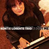 KONTXI LORENTE TRÍO About me